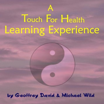 The Touch For Health Learning Experience CD